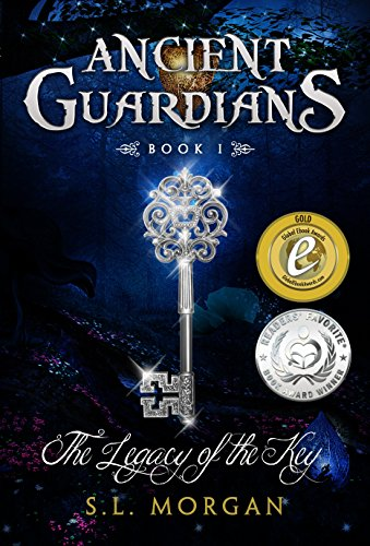 Ancient Guardians: The Legacy of the Key (Ancient Guardian Series, Book 1) (Volume 1) by SL Morgan and Amanda Baker