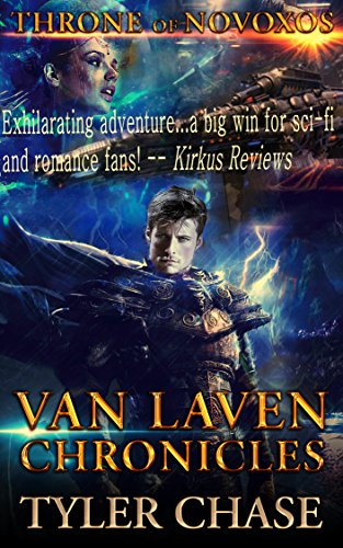 VAN LAVEN CHRONICLES THRONE OF NOVOXOS by Tyler Chase