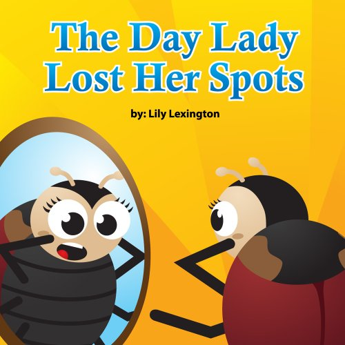 The Day Lady Lost Her Spots by Lily Lexington