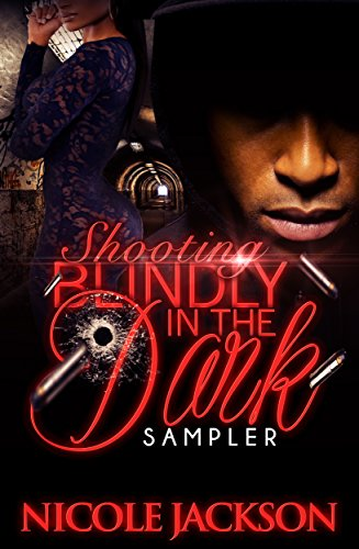 Shooting Blindly in the Dark by Nicole Jackson