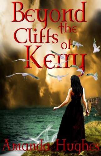Beyond the Cliffs of Kerry (The Bold Women Series Book 1) by Amanda Hughes