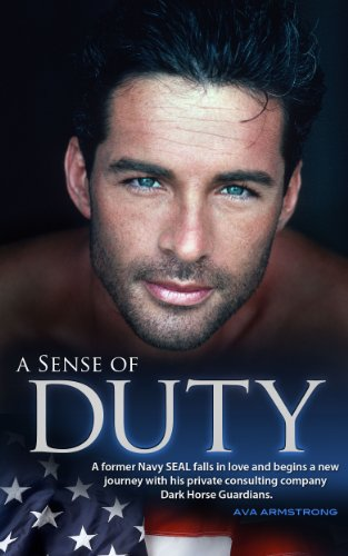 A Sense of Duty (Dark Horse Guardians Book 1) by Ava Armstrong