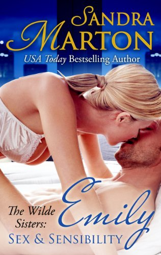 Emily: Sex and Sensibility (The Wilde Sisters) by Sandra Marton