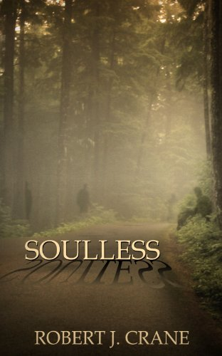 Soulless (The Girl in the Box Book 3) by Robert J. Crane