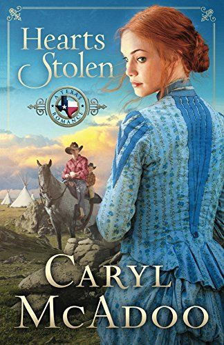 Hearts Stolen (Texas Romance Series Book 2) by Caryl McAdoo
