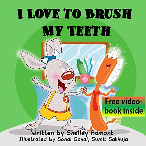 Children's books: I Love to Brush My Teeth (Jimmy and a Magical Toothbrush -children book, bedtime story, beginner… by Shelley Admont