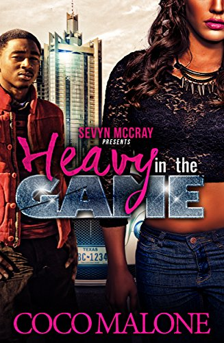 Heavy in the Game by Coco Malone