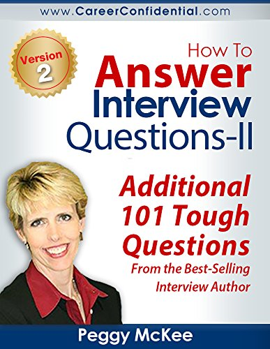 How To Answer Interview Questions (II) by Peggy McKee