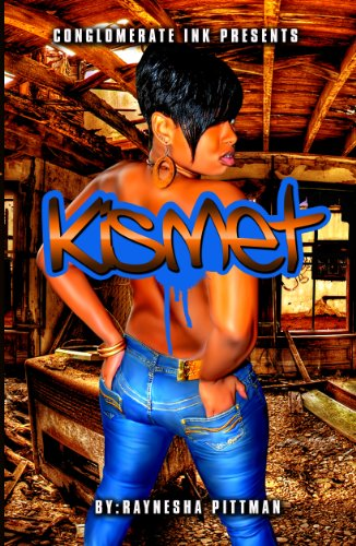Kismet (Beyond the Bedroom Series Book 1) by Raynesha Pittman and Brandie Randolph