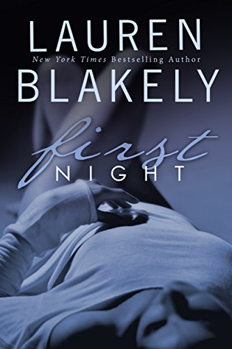 First Night (Seductive Nights) by Lauren Blakely