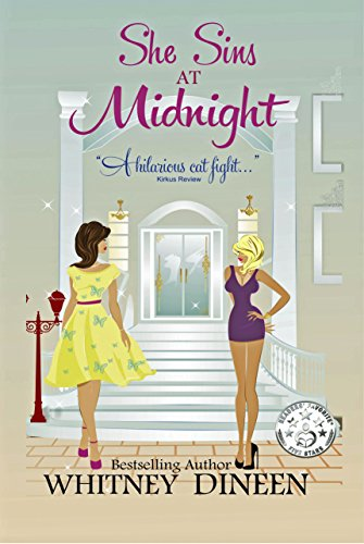 """She Sins at Midnight: """"Hilarious!"""" ~Kirkus by Whitney Dineen"""