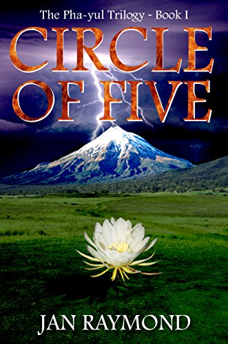 CIRCLE OF FIVE (The Pha-yul trilogy Book 1) by Jan Raymond