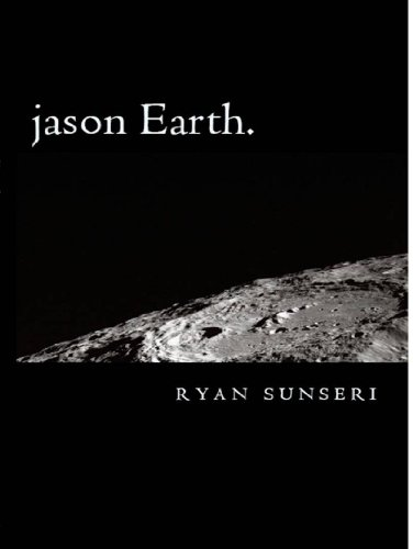 Jason Earth by Ryan Sunseri and First Editing