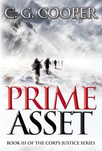 Prime Asset (The Complete Novel) (Corps Justice Book 3) by C. G. Cooper and Karen Rought