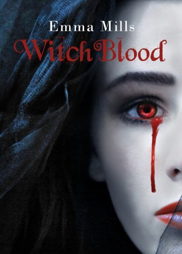 Witchblood (Witchblood Series Book 1) by Emma Mills