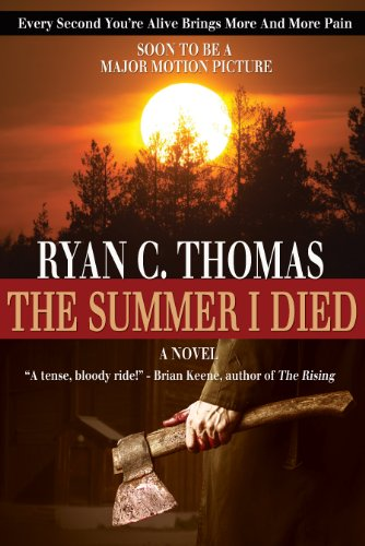 The Summer I Died (The Roger Huntington Saga Book 1) by Ryan C. Thomas