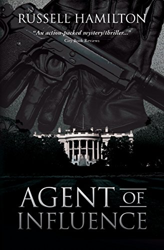 Agent of Influence: A Thriller by Russell Hamilton
