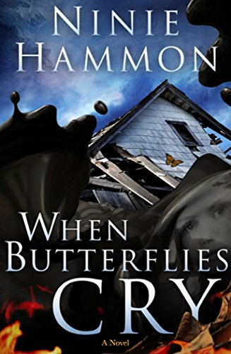 When Butterflies Cry: A Novel by Ninie Hammon