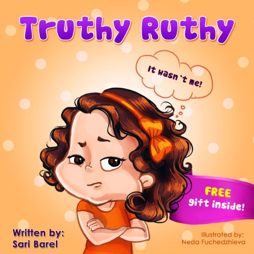 Children's book:Truthy Ruthy: Children's books about how to deal with telling the truth for early and beginner… by Sari Barel
