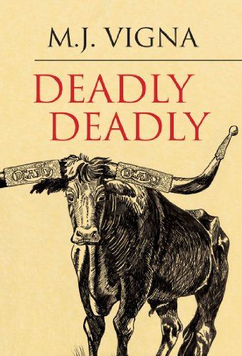 Deadly Deadly by M. Vigna