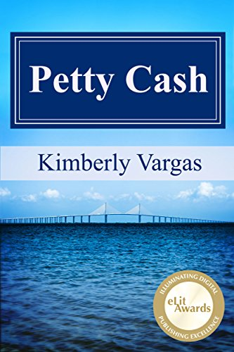 Petty Cash by Kimberly Vargas and Katherine Ozga Barsnica