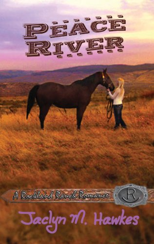 Peace River (Rockland Ranch series Book 1) by Jaclyn Hawkes
