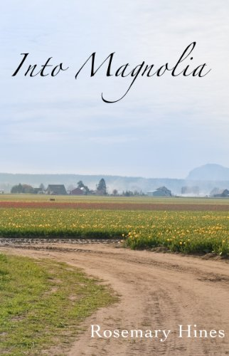 Into Magnolia (Sandy Cove Series Book 3) by Rosemary Hines