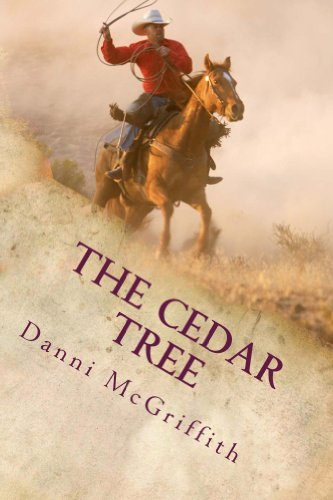 The Cedar Tree (Love Is Not Enough Book 1) by Danni McGriffith