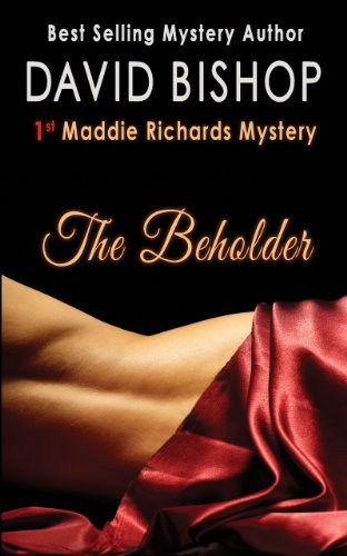 The Beholder (A Maddie Richards Mystery Book 1) by David Bishop