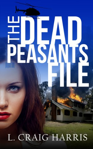The Dead Peasants File by L. Craig Harris