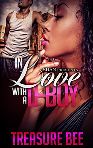 In Love with A Dope Boy by Treasure Bee