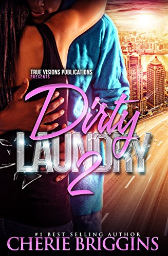 Dirty Laundry 2 by Cherie Briggins and Jackie Chanel