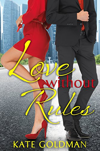Love Without Rules (Contemporary Romance) by Kate Goldman
