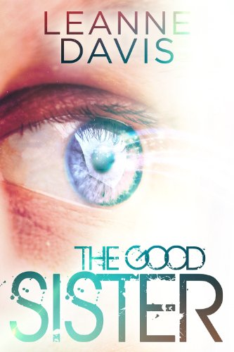 The Good Sister (Sister Series, #2) by Leanne Davis