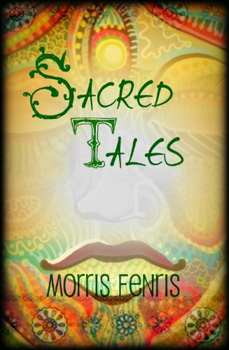 Kids Book: Sacred Tales – Folktale Book with Bedtime Stories and Fables for Children: (Kids Book with Short Stories… by Morris Fenris