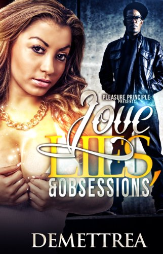 Love, Lies, and Obsessions by Demettrea and Joy Hammond Nelson