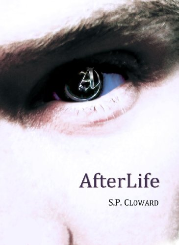AfterLife by S. P. Cloward