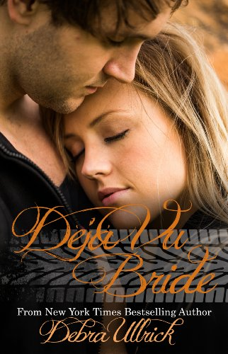 Déjà vu Bride: Contemporary Christian Romance (Racing Book 2) by Debra Ullrick