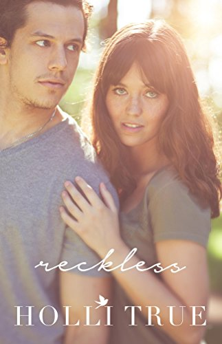 Reckless (The Reckless Series Book 1) by Holli True