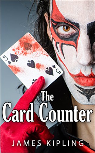 Mystery: The Card Counter – Suspense Thriller Mystery: (Mystery, Suspense, Thriller, Suspense Crime Thriller) by James Kipling and Mystery Thriller