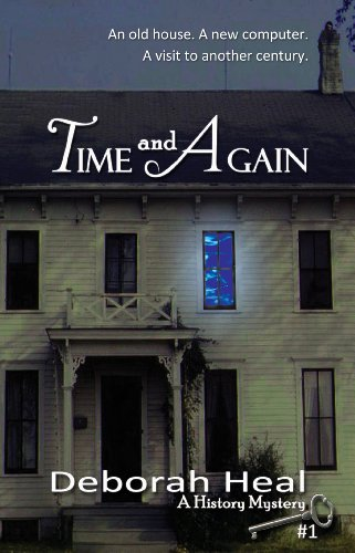 Time and Again (The History Mystery Series Book 1) by Deborah Heal