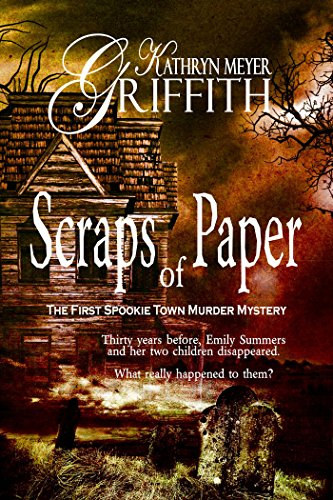 Scraps of Paper-Revised Author's Edition by Kathryn Meyer Griffith and Dawne Dominique