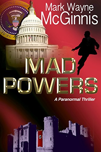 Mad Powers (Tapped In – Paranormal Thriller Book 1) by Mark Wayne McGinnis