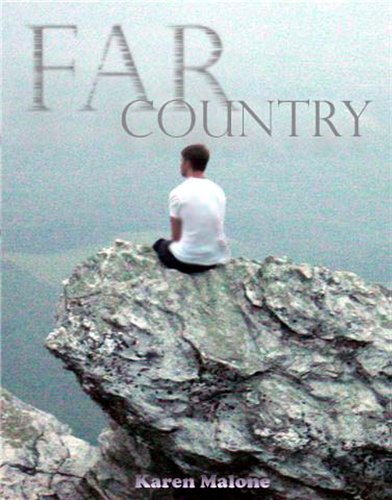 Far Country by Karen Malone and Mandie Martis