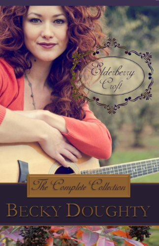 Elderberry Croft: The Complete Collection by Becky Doughty