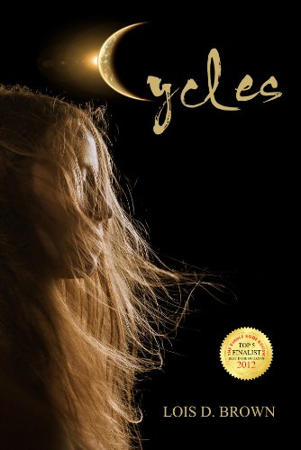 Cycles (Cycles Series Book 1) by Lois D. Brown