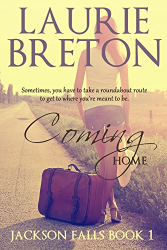 Coming Home: Jackson Falls Book 1 by Laurie Breton