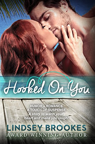 HOOKED ON YOU by Lindsey Brookes