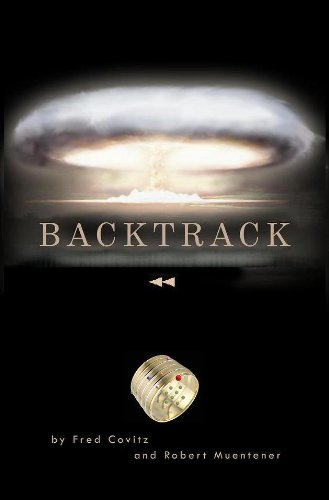 BACKTRACK by Fred Covitz and Robert Muentener