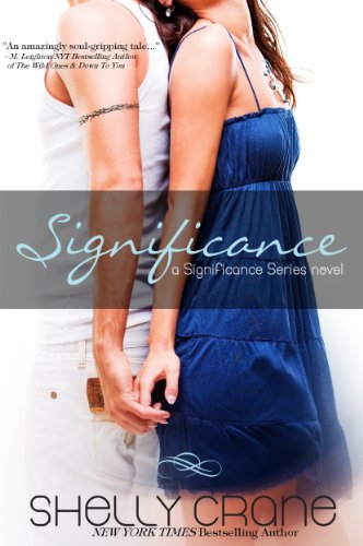 Significance: A Significance Novel – Book 1 (Significance Series) by Shelly Crane